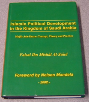 Image for Islamic Political Development In The Kingdom Of Saudi Arabia: Majlis Ash Shura: Concept, Theory And Practice; Signed