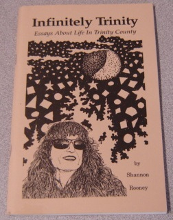 Image for Infinitely Trinity: Essays About Life In Trinity County