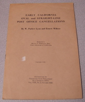 Image for Early California Oval And Straight-line Post Office Cancellations