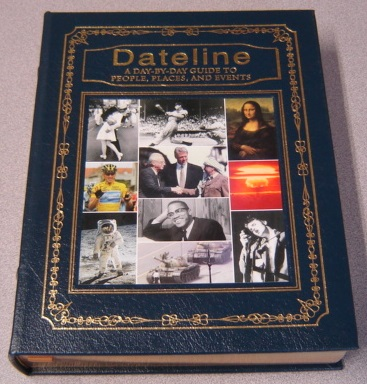 Image for Dateline: A Day-by-day Guide To People, Places, And Events (Leather Bound)