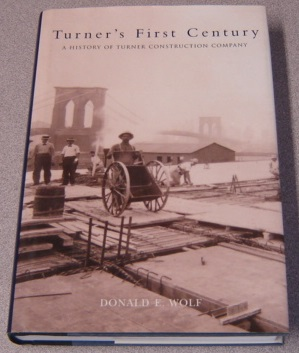 Image for Turner's First Century: A History of Turner Construction Company