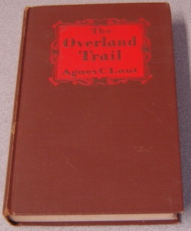 Image for The Overland Trail: The Epic Path Of The Pioneers To Oregon