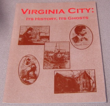 Image for Virginia City: Its History, Its Ghosts