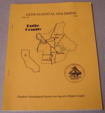 Image for Butte County Genealogical Goldmine, Volume 43, 2010