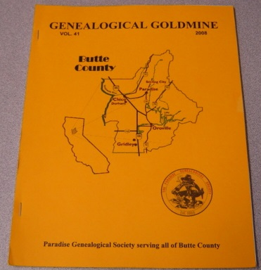 Image for Butte County Genealogical Goldmine, Volume 41, 2008