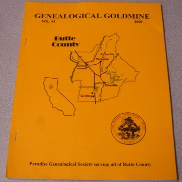 Image for Butte County Genealogical Goldmine, Volume 42, 2009