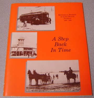 Image for A Step Back In Time: Historical Society Of Long Beach Journal 1989-1990