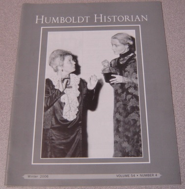 Image for The Humboldt Historian, Volume 54 No. 4, Winter 2006