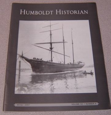 Image for The Humboldt Historian, Volume 55 No. 4, Winter 2007