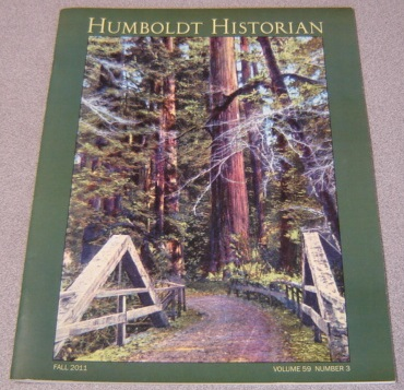 Image for The Humboldt Historian, Volume 59 No. 3, Fall 2011