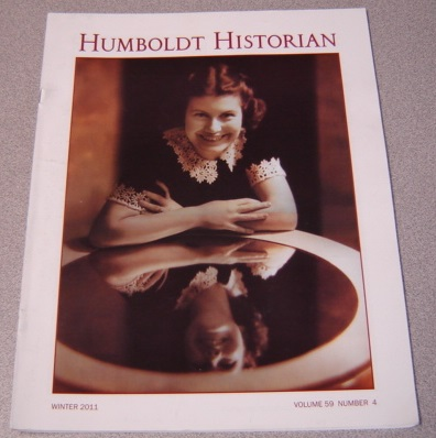 Image for The Humboldt Historian, Volume 59 No. 4, Winter 2011