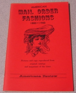 Image for American Mail Order Fashions 1880-1900 (Long Ago Books Series)