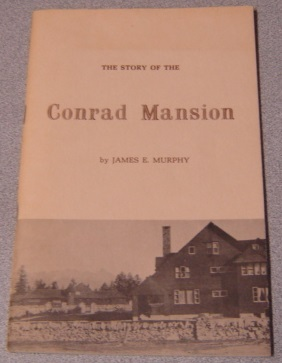 Image for The Story Of The Conrad Mansion