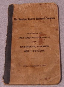 Image for The Western Pacific Railroad Company Schedule Of Pay & Regulations For Engineers, Firemen & Hostlers, Effective January 1, 1923
