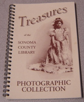Image for Treasures of the Sonoma County Library Photographic Collection
