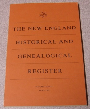 Image for The New England Historical and Genealogical Register, Volume CXXXVI, April 1982