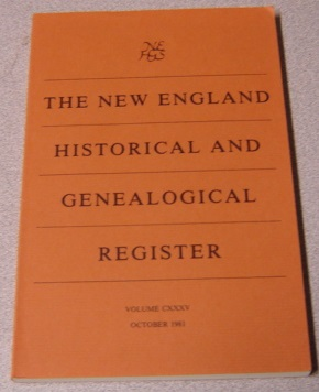 Image for The New England Historical and Genealogical Register, Volume CXXXV, October 1981