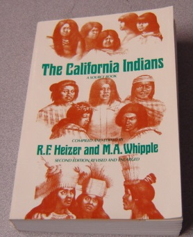 Image for The California Indians: A Source Book, Second Edition, Revised And Enlarged