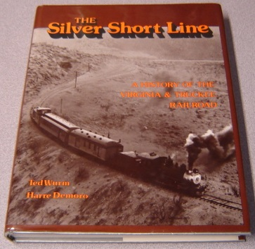 Image for The Silver Short Line: A History of the Virginia and Truckee Railroad