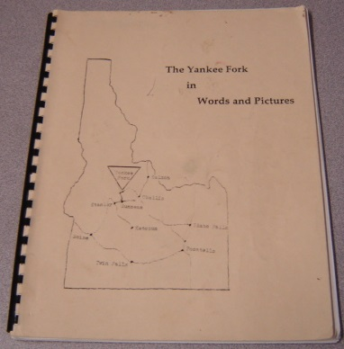 Image for The Yankee Fork in Words and Pictures