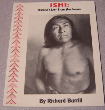 Image for Ishi: America's Last Stone Age Indian; Signed