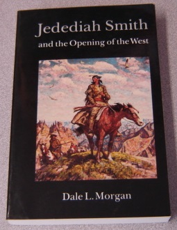 Image for Jedediah Smith And The Opening Of The West