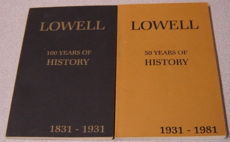 Image for Lowell, Michigan: 100 Years Of History 1831-1931 And 50 Years Of History 1931-1981, 2 Volume Set