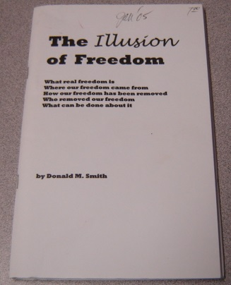Image for The Illusion of Freedom