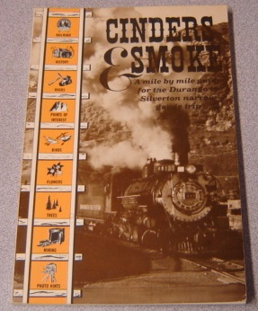 Image for Cinders & Smoke: A Mile By Mile Guide For The Durango To Silverton Narrow Gauge Trip