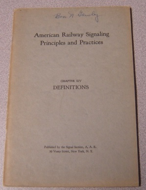 Image for American Railway Signaling Principles and Practices, Chapter XIV: Definitions