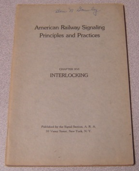 Image for American Railway Signaling Principles and Practices, Chapter XVI: Interlocking