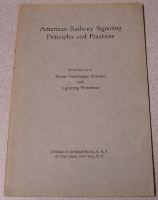 Image for American Railway Signaling Principles and Practices, Chapter XXIV: Power Distribution Systems & Lightning Protection