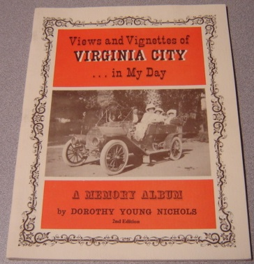 Image for Views & Vignettes Of Virginia City...in My Day, A Memory Album, 2nd Edition