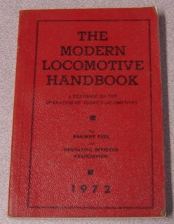 Image for The Modern Locomotive Handbook: A Textbook On The Operation Of Today's Locomotives, 1972 Edition