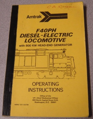 Image for Amtrak F40PH Diesel-Electric Locomotive with 800 KW Head-End Generator Operating Instructions (NRPC 121, 12/78)