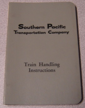 Image for Southern Pacific Transportation Company Train Handling Instructions Effective March 1, 1972