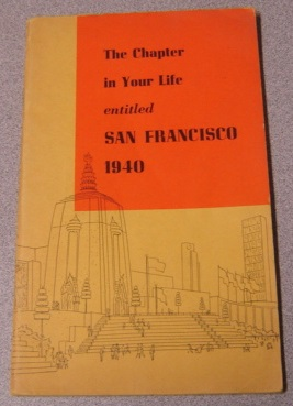 Image for The Chapter In Your Life Entitled San Francisco 1940