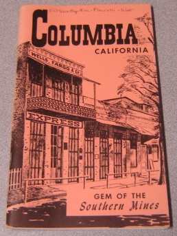 Image for Columbia, California: Gem Of The Southern Mines