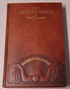 Image for Life Among the Apaches (Classics of the Old West)
