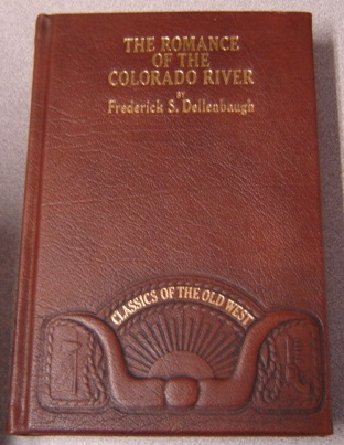 Image for The Romance of the Colorado River (Classics of the Old West)