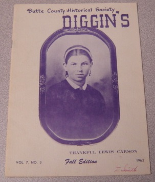 Image for Butte County Historical Society Diggin's, Volume 7 Number 3, Fall Edition 1963