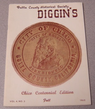 Image for Butte County Historical Society Diggin's, Volume 4 Number 3, Fall 1960, Chico Centennial Edition
