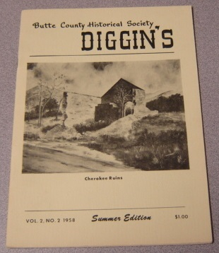Image for Butte County Historical Society Diggin's, Volume 2 Number 2, Summer Edition 1958