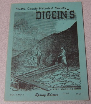 Image for Butte County Historical Society Diggin's, Volume 3 Number 1, Spring Edition 1959