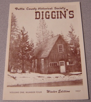Image for Butte County Historical Society Diggin's, Volume 1 Number 4, Winter Edition 1957