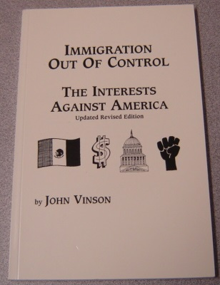 Image for Immigration Out Of Control: The Interests Against America, Updated Revised Edition