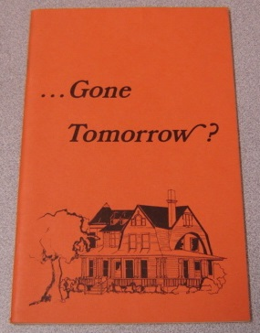 Image for ... Gone Tomorrow? Neat Cottages & Handsome Residences