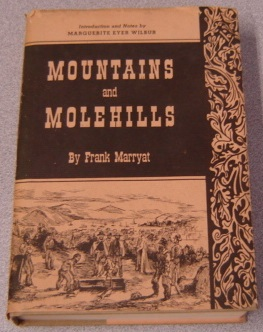 Image for Mountains And Molehills Or Recollections Of A Burnt Journal