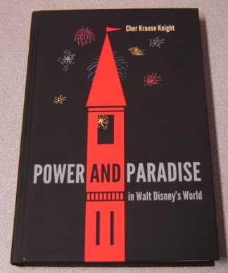 Image for Power and Paradise in Walt Disney's World