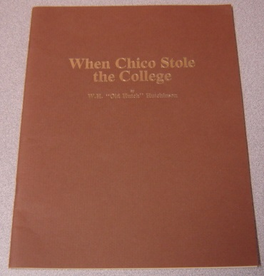 Image for When Chico Stole The College; Signed